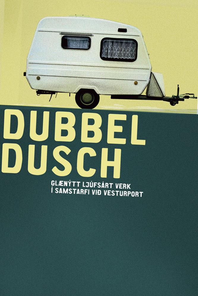 Dubbeldusch, Vesturport